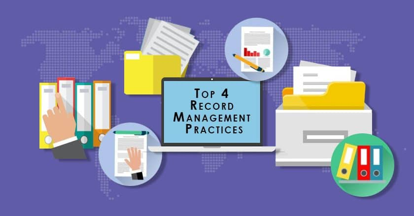 Top 4 Record Management Practices