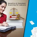 Benefits of Document Scanning for Lawyers